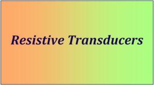 Resistive transducers